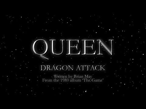 Queen - Dragon Attack