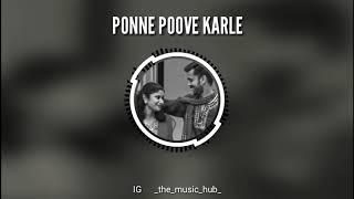 Download Lagu PONNE POOVE KARLE   THE MUSIC HUB Gratis STAFABAND