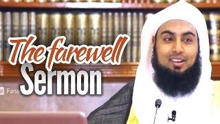 The Farewell Sermon – Sajid Umar