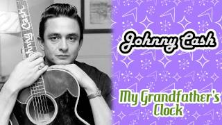 Watch Johnny Cash My Grandfather