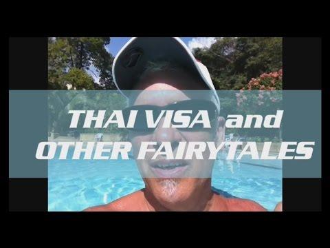 Thai Visas and Other Fairytales