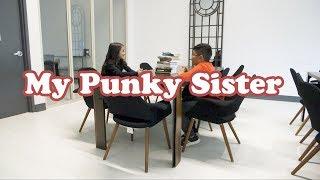 My Punky Sister - Kids Comedy Sketch