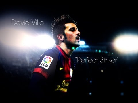 "David Villa-"" Perfect Striker"" 2012/2013 HD"
