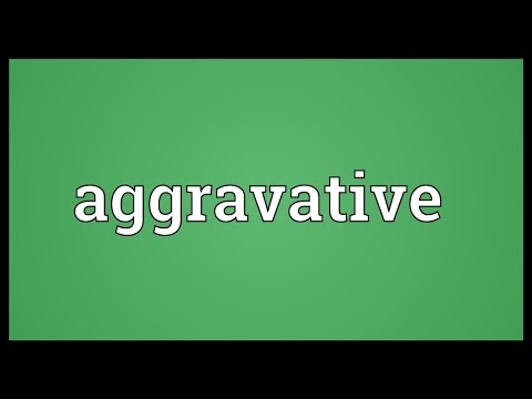 Header of Aggravative