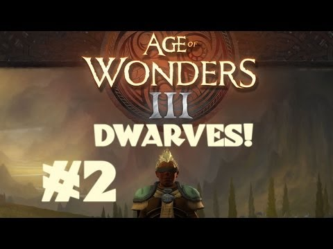 Age of Wonders III - Dwarf Theocrat - Part 2