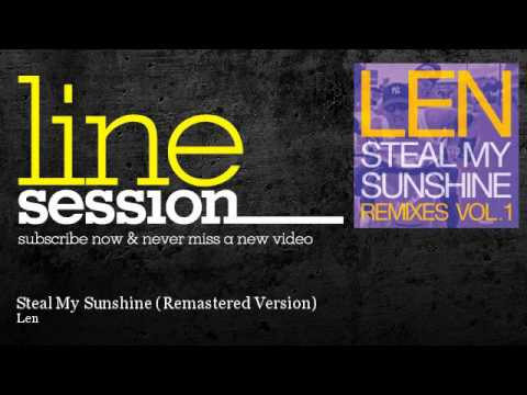 Len - Steal My Sunshine - Remastered Version video