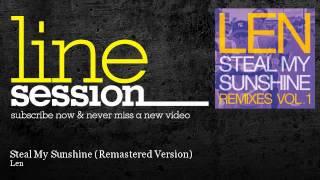 download lagu Len - Steal My Sunshine - Remastered Version gratis