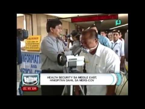 [Balitaan] Health security sa Middle East, hinigpitan dahil sa MERS-CoV [04|23|14]