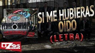 Download Lagu BANDA MS - SI ME HUBIERAS OÍDO (LETRA) Gratis STAFABAND