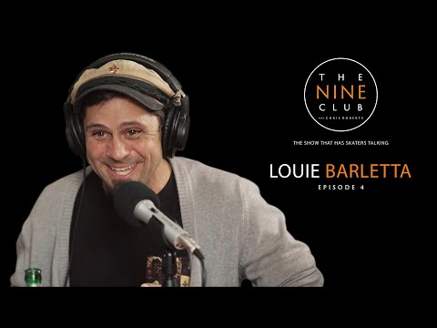 The Nine Club With Chris Roberts | Episode 04 - Louie Barletta