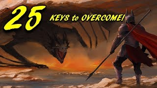 25 KEYS to OVERCOMING SMOKING, ALCOHOL, DRUGS, or PORN ADDICTIONS!!!  BREAK FREE NOW!!