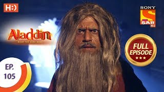 Aladdin - Ep 105 - Full Episode - 9th January, 2019