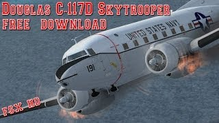 Douglas C 117D Skytrooper Free Download FSX HD