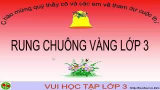 Rung chuông vàng   Trò chơi học tập   Ôn tập Hè Lớp  3