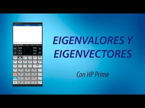Eigenvalores y Eigenvectores con HP Prime
