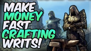 HOW TO MAKE GOLD FAST IN ESO DAILY CRAFTING WRITS! (Elder Scrolls Online Guide)