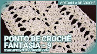 Ponto de Crochê Fantasia - 9 - Aprendendo Croche