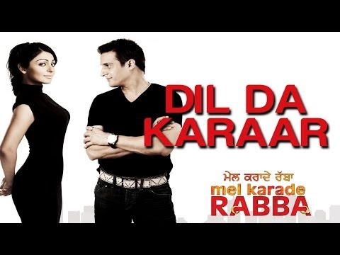 Dil Da Karaar - Mel Karade Rabba | Jimmy Shergill & Neeru Bajwa | Feroz Khan video