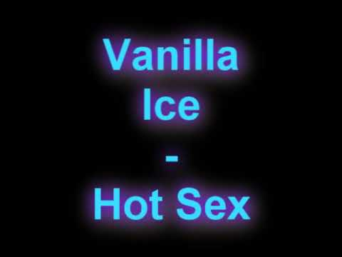 Vanilla Ice - Hot Sex video