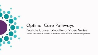 WCMICS: Prostate Cancer Educational Series video 4