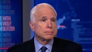 McCain: Watch Trump