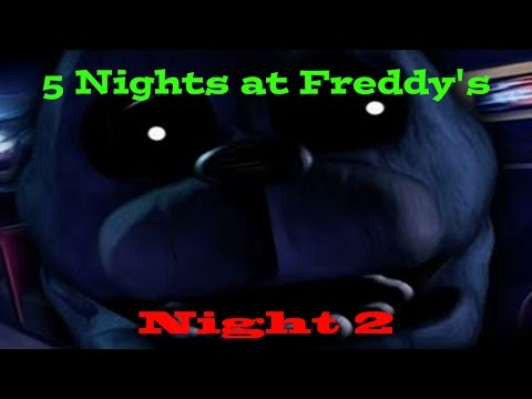 Five Nights at Freddys... (Night 2)