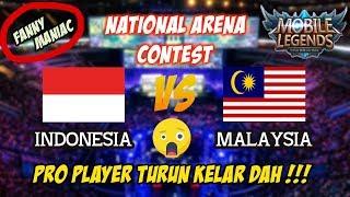 KELAR !!! Para Pro Player Turun Tangan Indonesia vs Malaysia National Arena Contest 30092017