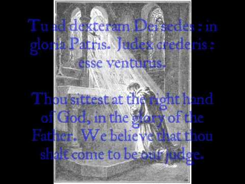 Te Deum - 5th Century Monastic Chant (Solemn)