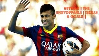 Neymar ||The Unstoppable ||Skills & Goals|| HD