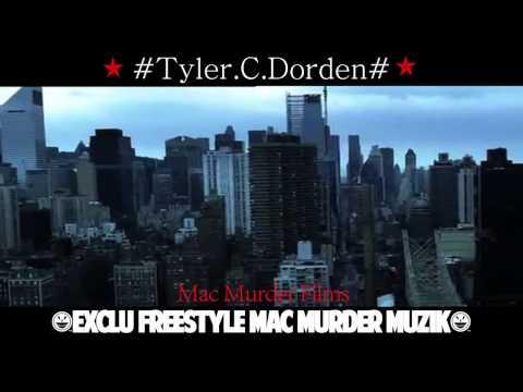 Tyler Dorden-Exclu Freestyle Némésis-By Mac Murder Muzik & Mac Murder Films (Officiel)