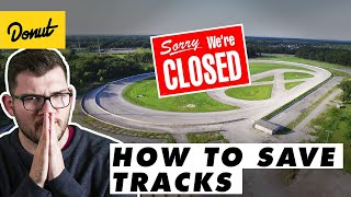 Racetracks are DYING. Here's how we save them. | WheelHouse