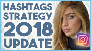 😏 HOW TO USE HASHTAGS ON INSTAGRAM IN 2018 - HASHTAG STRATEGY (CC LESSON 8) 😏