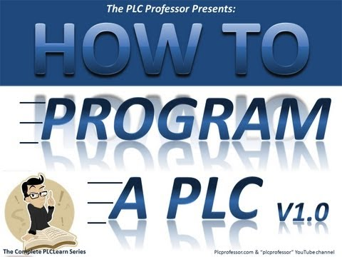 Prog-1a  How To Program a PLC Introduction - Basic Level