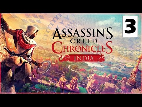 Assassin's Creed Chronicles India - Parte 3 Español - Walkthrough / Let's Play