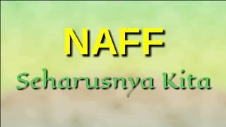 """NAFF """"Seharusnya Kita""""  akustik (Lirik)  #liriklagu"""
