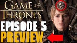 Game Of Thrones Season 8 Episode 5 Preview Breakdown