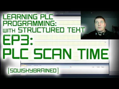 Learning PLCs with Structured Text – EP3 – The PLC Task and Scan Times