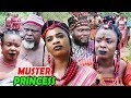 "New Hit Movie ""THE MUSTER PRINCESS"" Season 1&2 - 2019 Latest Nollywood Epic Movie"