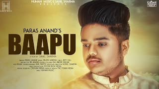 Baapu(Full Song) Paras Anand | Latest Punjabi Songs 2018 | New Punjabi Songs 2018