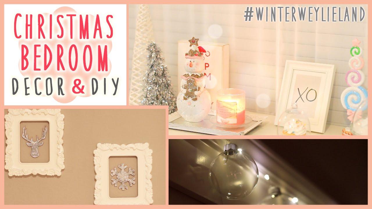Christmas Bedroom Diy Decor Winterweylieland
