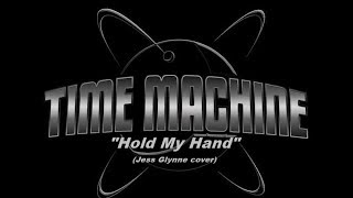 """Time Machine performing """"Hold My Hand"""" (Jess Glynne cover) - 2/14/2019"""