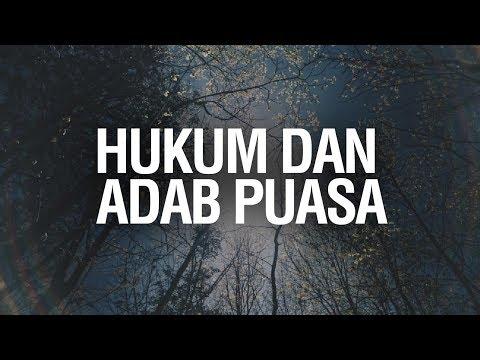 HUKUM DAN ADAB PUASA - Ustadz Ahmad Zainuddin Al Banjary