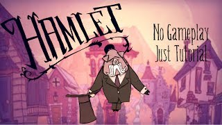 Welcome To Hamlet! (All About the Pig Town, Don't Starve Hamlet Beta Content)