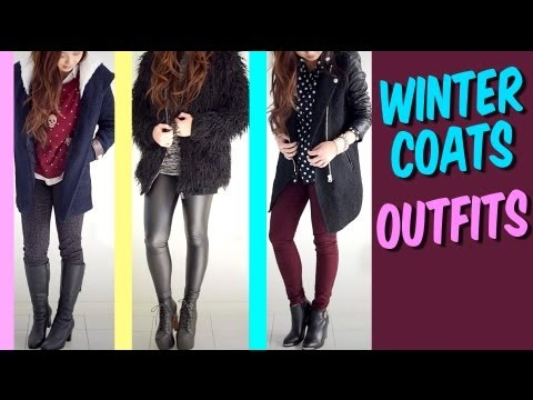 Winter coats Outfit Ideas - 3 coats 3 looks