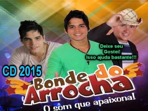 Bonde do Arrocha CD 2015 Completo