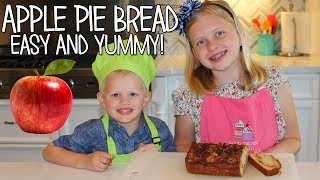 Kid Size Cooking: Warm Apple Pie Bread