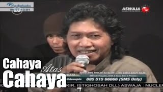 Habib Anis Sholeh Ba'asyin & Emha Ainun Najib - Cahaya Atas Cahaya