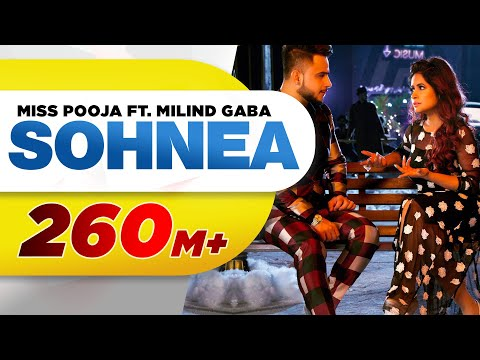 Sohnea (Full Song) | Miss Pooja Feat. Millind Gaba | Latest Punjabi Song 2017 | Speed Records
