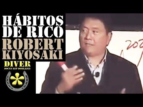 Hábitos Que Te Convertirán En Rico, Activos Pasivos Conferencia / Robert Kiyosaki Doblado en Español