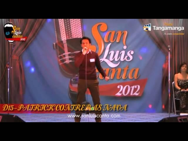 San Luis Canta 2012 - D15 PATRICK CONTRERAS NAVA